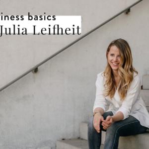 Business Basics Podcast Interview mit Julia Leifheit Trainings